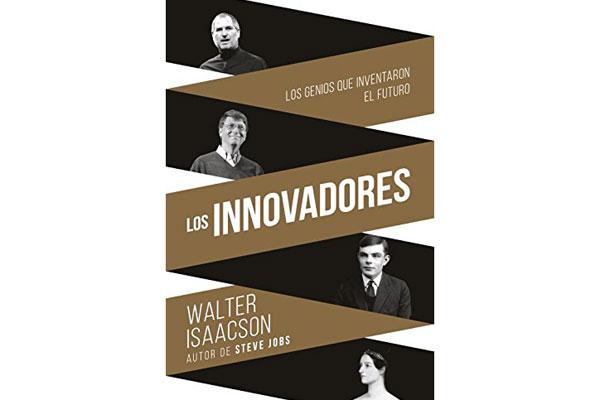 Lectura recomendada: Los innovadores