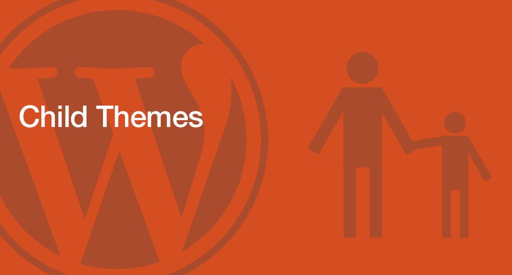 Temas hijos en WordPress